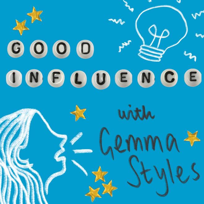 Gemma Styles Good Influence podcast