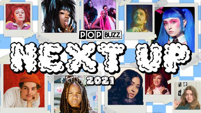 Next Up: PopBuzz One's To Watch 2021