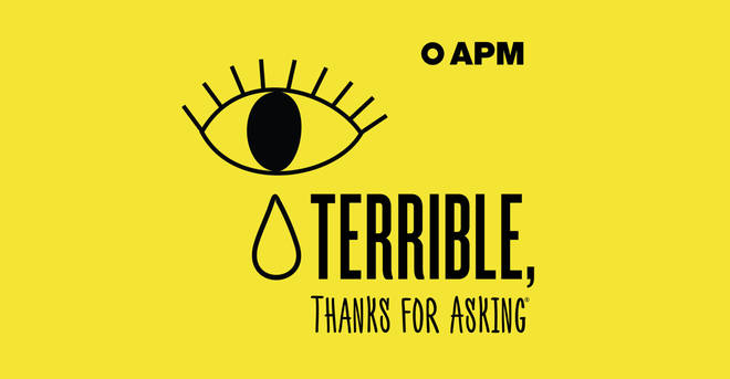 Terrible thanks for asking podcast