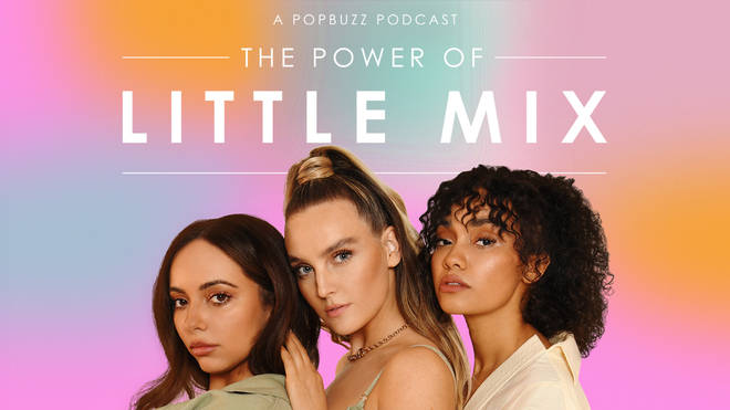 Little Mix The Power of Little Mix podcast