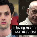 Who is Mark Blum? You season 3 pays tribute to Mr. Mooney actor