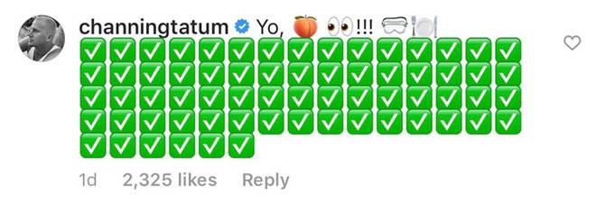 Channing Tatum's Instagram comment.